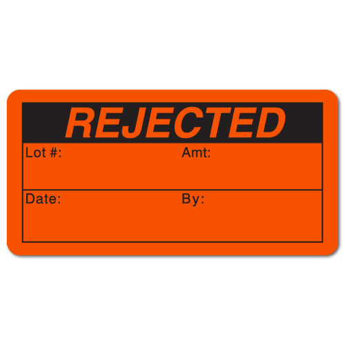 """REJECTED"" Quality Control Labels"