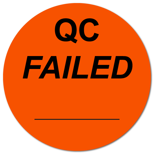 """""""QC Failed"""" Stickers"""