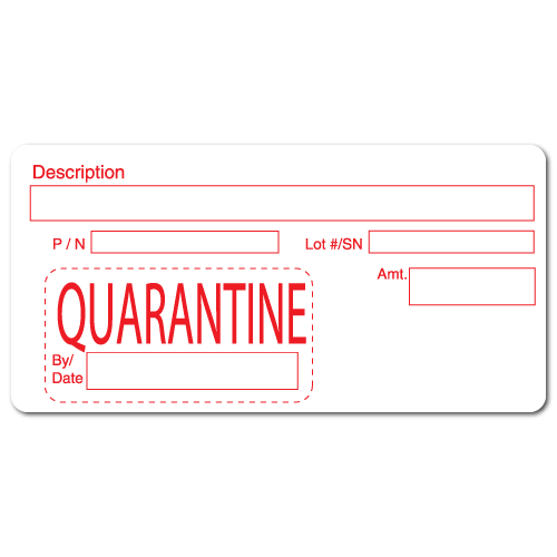 """QUARANTINE"" Quality Control Labels"