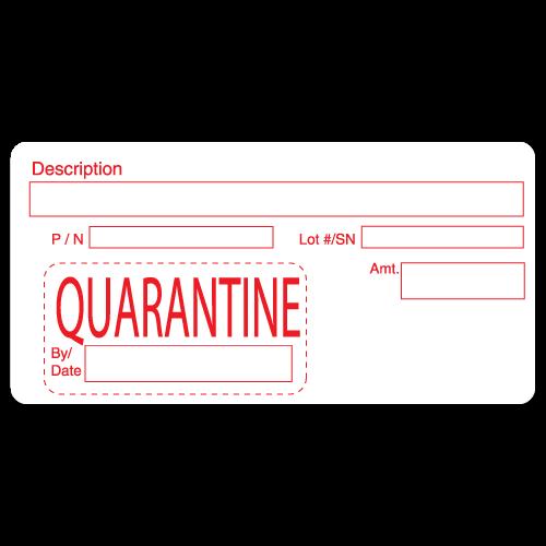 """QUARANTINE"" Quality Control Labels"