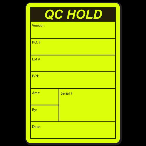 QC HOLD, Vendor, Lot # Quality Control Stickers
