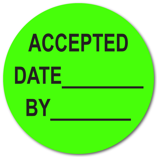 "1.5"" Circle Accepted / Date / By Green Dayglo Labels"