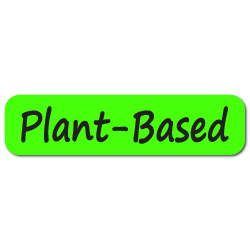 """""""Plant Based"""" Labels - 2 x 0.5 Stickers"""