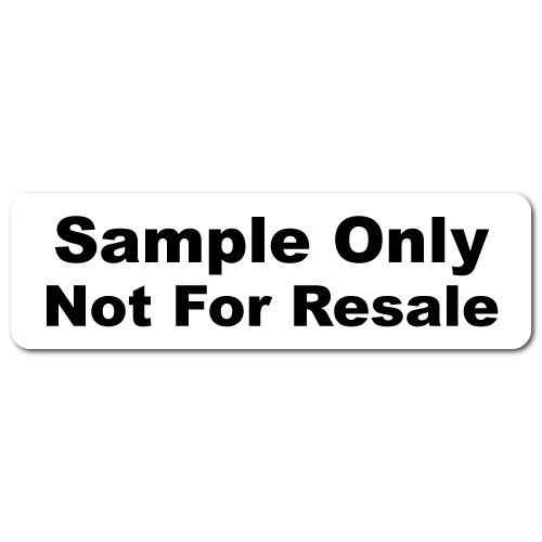 """""""Sample Only, Not For Resale"""" Stickers"""