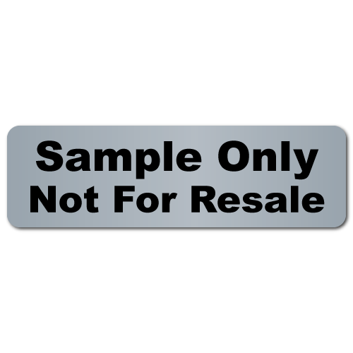 """""""Sample Only, Not For Resale"""" Matte Silver Stickers"""
