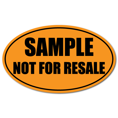 Sample Not For Resale 3 x 5 Black on Fluorescent Orange Oval Labels - Roll of 500