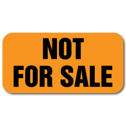 """Not For Sale"" Orange Neon Labels"