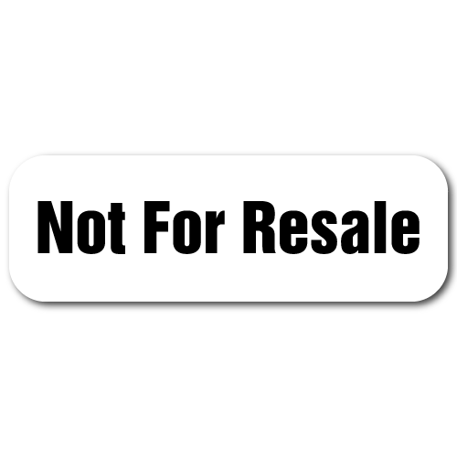 Not For Resale, 0.25 x 0.75 Rectangles Back on White, Roll of 100