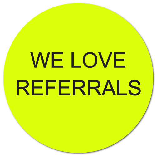 """""""We Love Referrals"""" Stickers, Special Offer Buy 1 Get 1 Free"""