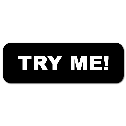 """""""Try Me!"""" Black Stickers"""