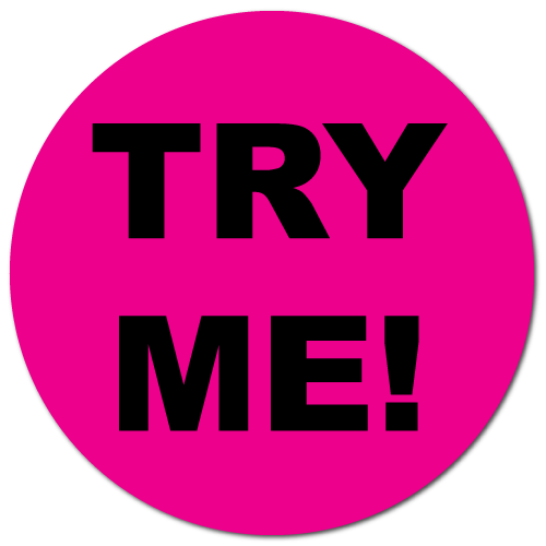 1 Inch Circle, TRY ME Fluorescent Pink, Roll of 100 Stickers