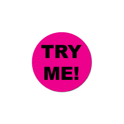 """TRY ME"" Fluorescent Pink Circle Labels"