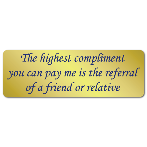 The Highest Compliments You Can Pay Me, Gold Foil, Roll of 500 Labels