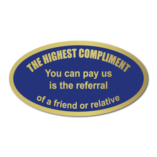 The Highest Compliment Gold Foil Oval Referral Stickers