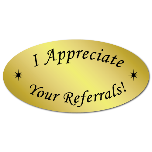1 x 2 I Appreciate Your Referrals Gold Foil, Roll of 500 Stickers