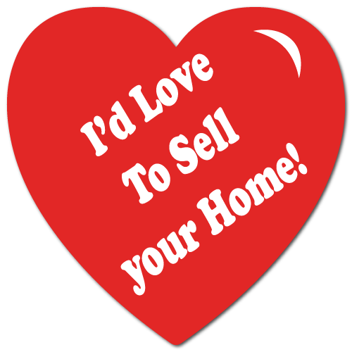 I'd Love To Sell Your Home, 1 x 1 Heart Shape, Roll of 100 Stickers