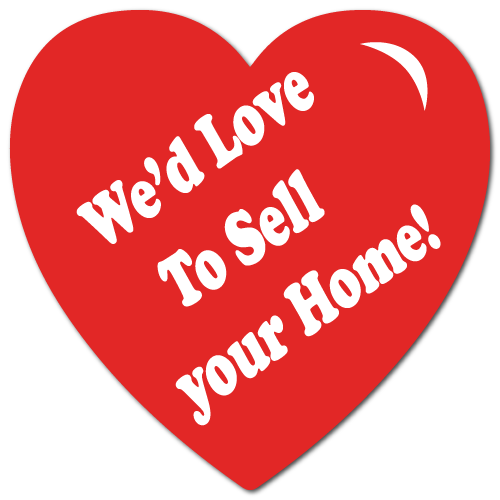 """""""We'd Love To Sell Your Home"""" Heart Shape Stickers"""