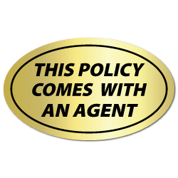 This Policy Comes With An Agent, Gold Foil Labels