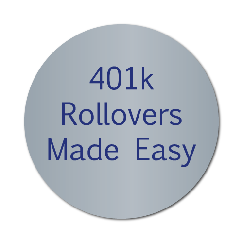 401k Rollovers Made Easy, 1 in Circle, Silver Foil, Roll of 1,000