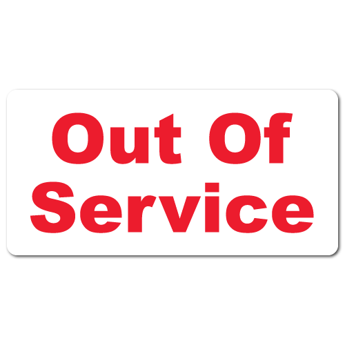 """Out of Service"" Stickers"