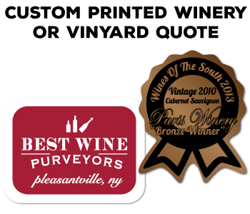 Start a quote for a Custom Printed Winery or Vinyard Label