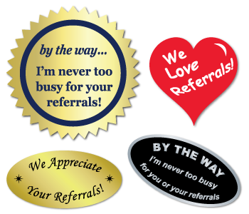 By The Way Roll of 50 Stickers I/'m never too busy for your referrals